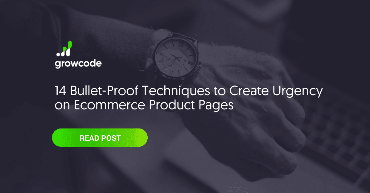 14 Techniques to Create Urgency on Ecommerce Product Pages